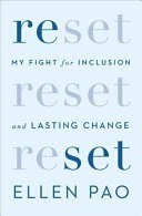 Reset My Fight for Inclusion and Lasting Change